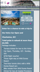 Volvo – Charleston Tennis Playcation – Win the following prize package to the Volvo Car Open in Charleston