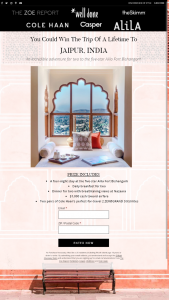 ZOE REPORT – WIN THE TRIP OF A LIFETIME TO JAIPUR INDIA – Win a prize of one (1) four night stay at Alila Fort Bishangarh in a Heritage Room
