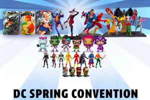 DC ENTERTAINMENT – DC SPRING CONVENTION – Win the following • One DC Collectibles The New Teen Titans Robin Multi-Part Statue