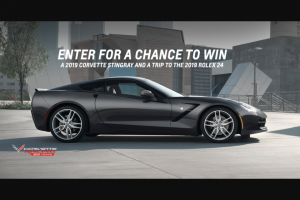 "GENERAL MOTORS – 20TH ANNIVERSARY OF CORVETTE RACING – Win Corvette Stingray Coupe (MSRP $62490) and a trip for two (2) to the 2019 Rolex 24 at Daytona (the ""Event"")."