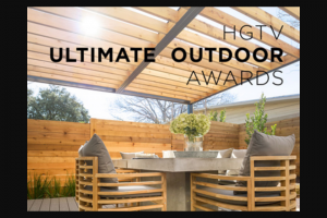 "HGTV – Ultimate Outdoor Awards Giveaway – Win a cash prize of $5000 awarded in the form of a check (the ""Grand Prize"")."