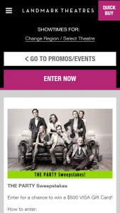LANDMARK THEATERS – THE PARTY – Win (1) $500.00 Visa Gift Card (est