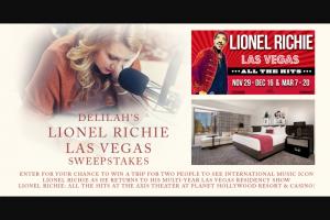 PREMIERE NETWORKS – DELILAH'S LIONEL RICHIE LAS VEGAS Sweepstakes