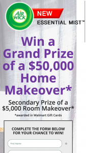 RECKITT BENCKHISER – AIR WICK ESSENTIAL MIST $50000 HOME MAKEOVER – Win gift cards