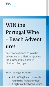 WINE AWESOMENESS – WINE  BEACH PORTUGAL GETAWAY – Win value of $4900) 6 days and 5 nights in Northern Portugal