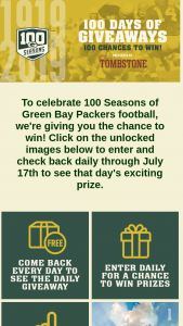Green Bay Packers – 100 Days Of Giveaways – Win 1 of 50 prizes of two (2) tickets a 2018 Packers home game at Lambeau Field and a travel voucher for airfare worth up to $500 OR many other prizes