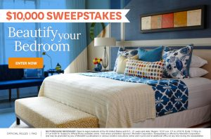 Meredith – Better Homes and Gardens – Win a $10,000 check to beautify your bedroom