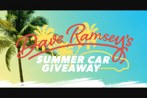 Dave Ramsey – Dave's Summer Car Giveaway – Win an automobile delivered by a Ramsey Solutions team member or Ramsey Solutions' selected third party vendor and $2000 USD