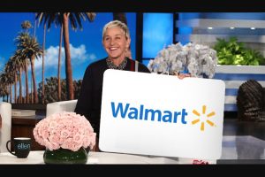 Enter – Win A $300 Gift Card To Walmart From Ellen
