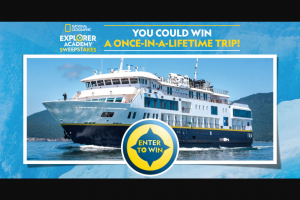 Enter – Win An 8day National Geographic Expeditions Family Adventure For Four  The Trip Is Valued At $37,500 And Includes Travel Through Alaskas Inside Passage Aboard A National Geographic Cruise Ship.