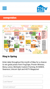 HGTV Magazine – Ring In Spring – Win one (1) daily prize with approximate retail values ranging from an ARV of $5 to an ARV of $5000.
