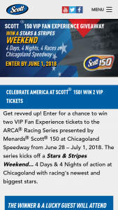 """Kimberly-Clark – Scott Car Care Scott 150 Vip Fan Experience Giveaway – Win and (1) Guest for Four Days and Nights of Racing at the Chicagoland Speedway in Joliet IL (""""Speedway"""") on June 28 – July 2 2018."""