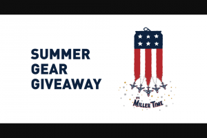 Miller Lite – Summer 2018 Instant Win Game – Win six general admission one-day tickets (for winner and up to five adult guests) to Milwaukee Summerfest in Milwaukee
