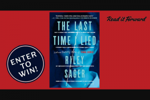 Penguin Random House – The The Last Time I Lied – Win one finished copy of  The Last Time I Lied by Riley Sager Prize Approximate Retail Value $26
