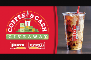 Pilot J Coffee And Cash Sweepstakes – Win $10,000 Cash
