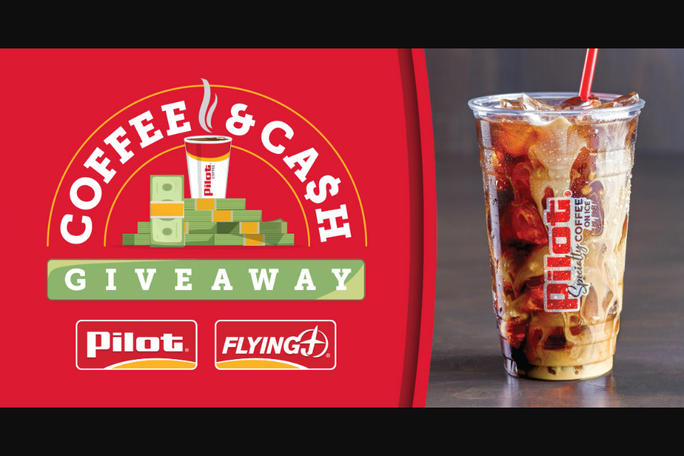 Pilot J Coffee And Cash Sweepstakes – Win $10,000 Cash | GiveawayUS com