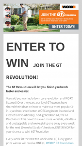 Positec Tool Worx – Gt Revolution Weekly Giveaway – Win String Trimmer/Edger/Mini-Mower (model WG170 or similar) once a week between the promotion start date April 25 2018 and the end date June 30 2018.