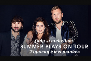"""Premiere Networks – Lady Antebellum """"summer Plays On Tour"""" Flyaway – Win day/two night trip for Winner and one guest to see Lady Antebellum in concert in Tampa Florida on September 28 2018."""