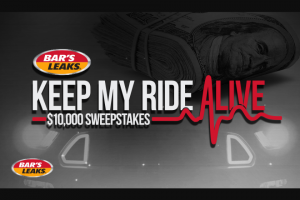 Rtm Bar's Leaks – Keep My Ride Alive $10000 – Win one prize consisting of $10000 Cash USD