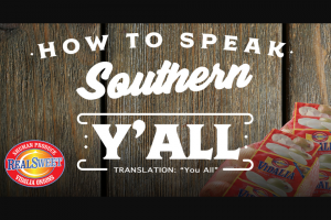 Shuman Produce – Realsweet Onions How To Speak Southern – Win Green Egg – $1200 value
