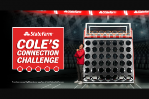 State Farm – Cole's Connection Challenge – Win a trip for the Winner and one guest of Winner