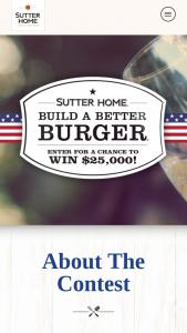 Sutter Home – Build A Better Burger Recipe Contest – Win Prize Winner will receive $25000 cash