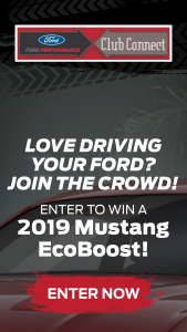Ford Performance Club Connect Sweepstakes – Win A2019 Ford Mustang EcoBoost Premium