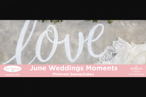 Hallmark Channels June Weddings Moments Pinterest Sweepstakes – Win A $500 Visa Gift Card