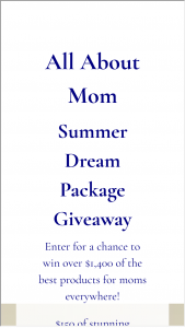 Mother Mighty – All About Mom Summer Dream Package Giveaway Sweepstakes