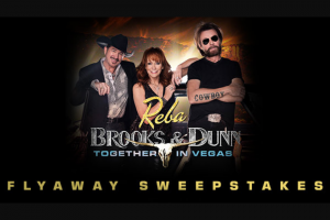 "Premiere Networks – Reba Brooks & Dunn Las Vegas Fllyaway – Win day/two (2) night trip for Winner and one (1) guest (together the ""Attendees"") to attend the residency show REBA BROOKS & DUNN Together in Vegas in Las Vegas Nevada (the ""Concert"")."