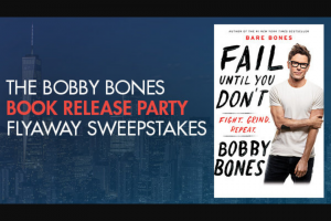 "Premiere Networks – The Bobby Bones Book Release Party Flyaway – Win day/two (2) night trip for Winner and one (1) guest (together the ""Attendees"") to attend the Bobby Bones book release party in New York City New York on June 19 2018 (the ""Event"")."