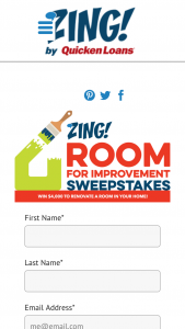 Quicken Loans – Zing Room For Improvement – Win one (1) $4000.00 check made payable to the winner