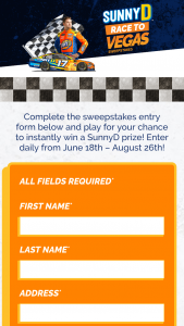 Sunny Delight – Sunnyd Race To Vegas – Win a Ricky Stenhouse Jr autographed hero card (ARV $2.50 each) and fifty (50) Winners will each receive a coupon valid for a free SunnyD product of any size (ARV up to $4 each).=