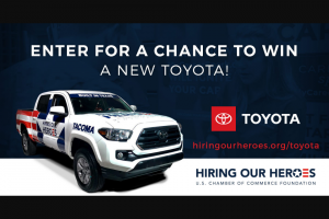 Toyota Hiring Our Heroes Sweepstakes – Win A Toyota Vehicle