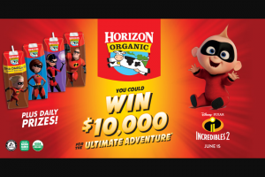 Wwf Horizon Organic – $10000 Ultimate Adventure – Win A $10000 ultimate adventure awarded in the form of a check for winner to plan their own ultimate vacation