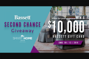 Bassett Second Chance Sweepstakes – Win A$10,000 Bassett Home Furnishings Store Credit