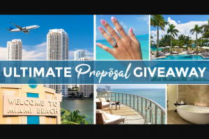 Brilliance Diamonds Ultimate Proposal Sweepstakes – Win A4day3night Trip For Two To Miami, FL And A Custom Diamond Engagement Ring