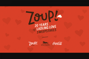 Coca-Cola – Zoup 20 Years Of Ladling Love – Win package for 2 to Las Vegas Nevada