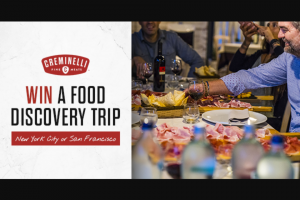 Creminelli Food Discovery Sweepstakes – Win A4day3night Trip For Two To Either San Francisco, CA Or New York City, NY