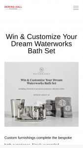"""Dering Hall – Win & Customize Your Dream Waterworks Bath Set – Win a Customized Waterworks Bath Set with an Approximate Retail Value (""""ARV"""") of US $2236.00."""