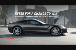 "General Motors – 20th Anniversary Of Corvette Racing – Win Chevy Corvette Stingray Coupe (MSRP $62490) and a trip for two (2) to the 2019 Rolex 24 at Daytona (the ""Event"")."