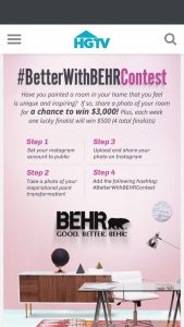 "HGTV – #betterwithbehr Contest – Instagram – Win the following (the ""Grand Prize"") $3000 presented in the form of a check"