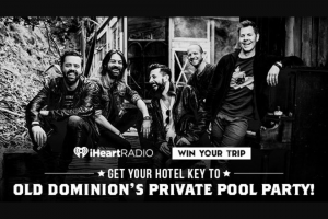 Iheart Media – Get Your Hotel Key To Old Dominon's Private Pool Party – Win and approximate retail value and  such difference will be forfeited