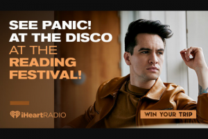 Iheart Media – See Panic At The Disco At The Reading Festival Sweepstakes