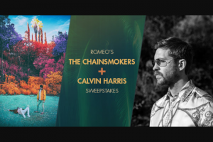 Premiere Networks – Romeo's The Chainsmokers And Calvin Harris – Win and ARV and such difference will be forfeited