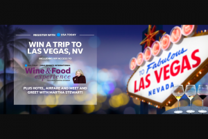 USA Today Wine  Food Experience Sweepstakes For A Chance – Win A Trip To Las Vegas For TheMartha Stewart Wine  Food Festival