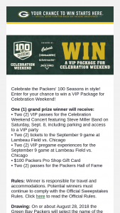 Green Bay Packers – Celebration Weekend – Win Two VIP passes for the Celebration Weekend Concert (passes include parking and access to a VIP party) two club tickets to the September 9th game vs Chicago