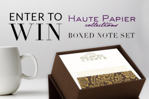 Haute Papier Boxed Note Set Giveaway For A Chance – Win A Boxed Set Of Fine Stationery