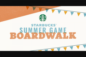 Starbucks – Summer Mini Game – Win a daily credit to his/her Account for one month 31 days for one free standard menu beverage (excluding alcoholic beverages