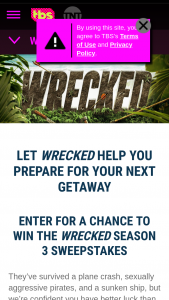 Turner Entertainment Networks – Wrecked Season 3 Sweepstakes